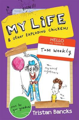 My Life and Other Exploding Chickens book