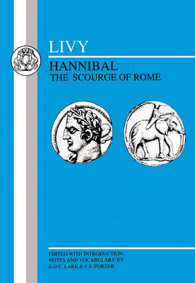 Hannibal, the Scourge of Rome by Livy