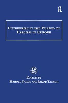 Enterprise in the Period of Fascism in Europe book