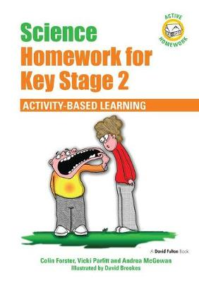 Science Homework for Key Stage 2: Activity-based Learning book