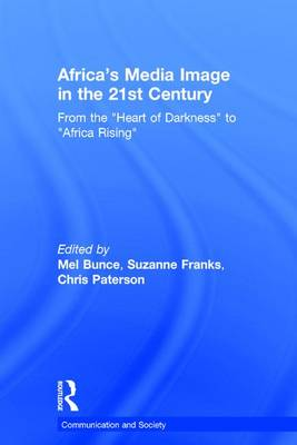Africa's Media Image in the 21st Century book
