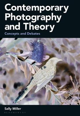 Contemporary Photography and Theory: Concepts and Debates book