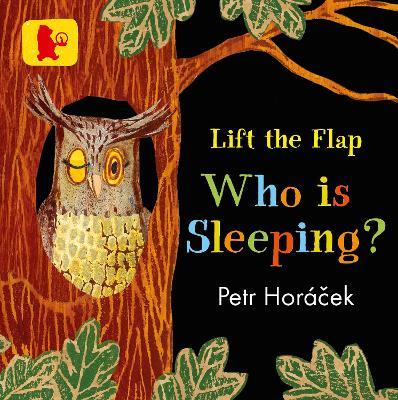 Who Is Sleeping? by Petr Horacek