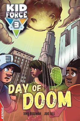 EDGE: Kid Force 3: Day of Doom by Tony Bradman