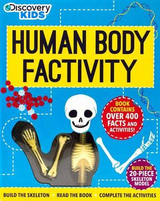 Discovery Human Body Factivity by Anna Claybourne