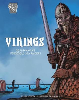 Warriors: Vikings: Scandinavia's Ferocious Sea Raiders: Scandinavia's Ferocious Sea Raiders book