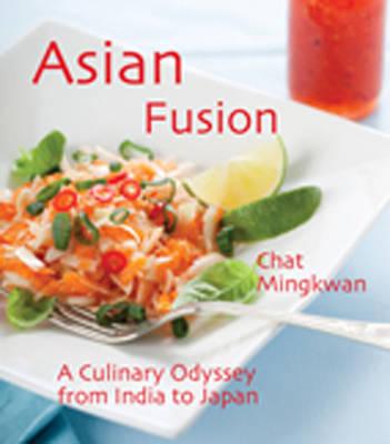 Asian Fusion by Chat Mingkwan