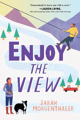 Enjoy the View by Sarah Morgenthaler