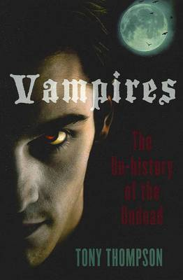 Vampires by Tony Thompson