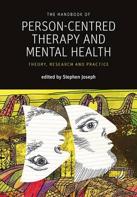 Handbook of Person-Centred Therapy and Mental Health book