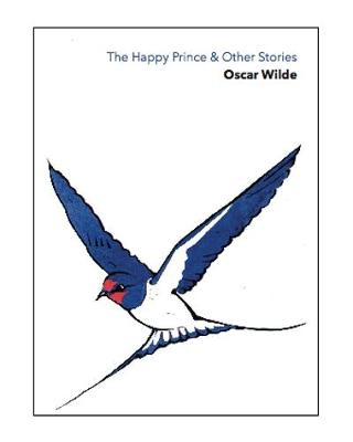 The Happy Prince & Other Stories by