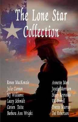 The Lone Star Collection by Julie Cannon