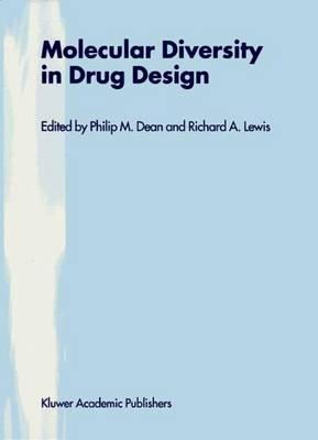 Molecular Diversity in Drug Design by P. M. Dean