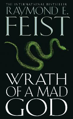 Wrath of a Mad God by Raymond Feist