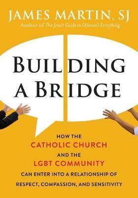 Building A Bridge by James Martin