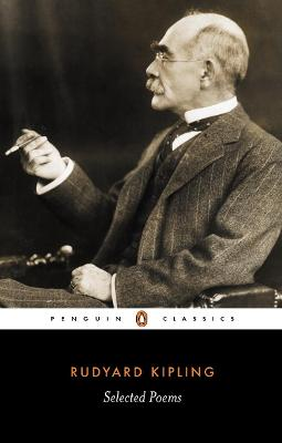Selected Poems by Rudyard Kipling