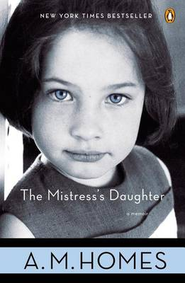 Mistress's Daughter by A. M. Homes
