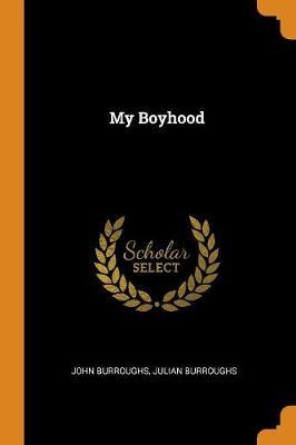 My Boyhood by John Burroughs