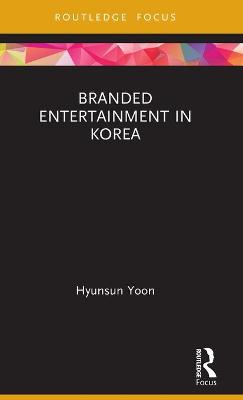 Branded Entertainment in Korea book