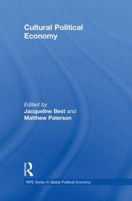Cultural Political Economy by Matthew Paterson