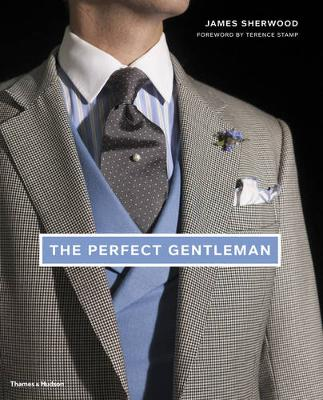 Perfect Gentleman by James Sherwood
