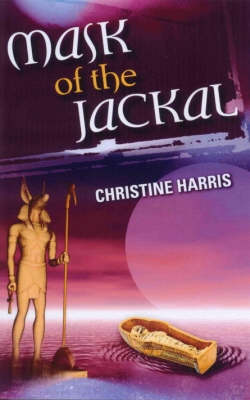 Mask of the Jackal by Christine Harris