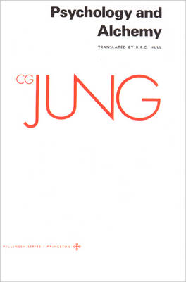 The The Collected Works of C.G. Jung Collected Works of C.G. Jung, Volume 12: Psychology and Alchemy Psychology and Aalchemy v. 12 by C. G. Jung