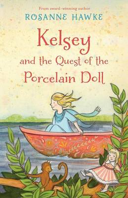 Kelsey and the Quest of the Porcelain Doll book