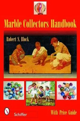 Marble Collectors Handbook by S. Block