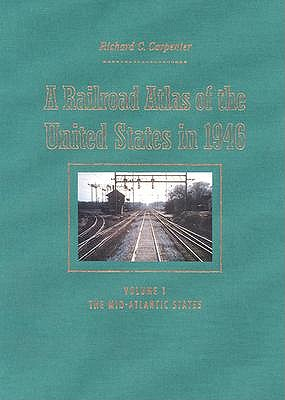A Railroad Atlas of the United States in 1946 book