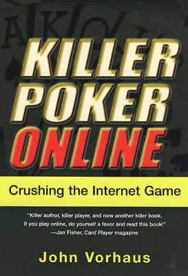 Killer Poker Online by John Vorhaus
