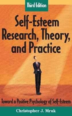 Self-esteem Research, Theory and Practice book