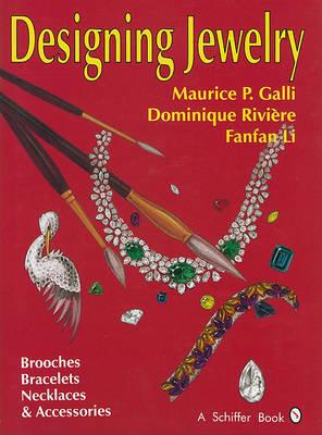 Designing Jewelry by Maurice P. Galli
