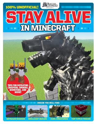 GamesMaster Presents: Stay Alive in Minecraft! book