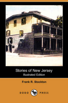 Stories of New Jersey (Illustrated Edition) (Dodo Press) book