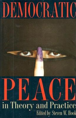 Democratic Peace in Theory and Practice by