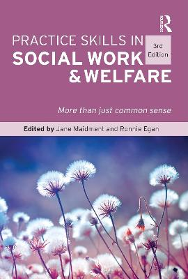 Practice Skills in Social Work and Welfare by Jane Maidment