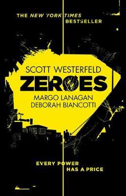 Zeroes by Scott Westerfeld