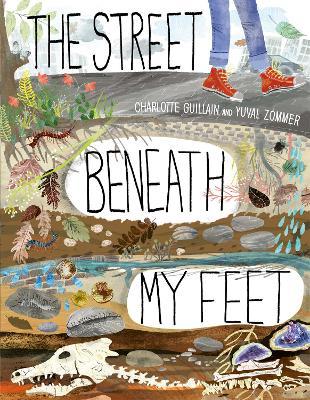 The Street Beneath My Feet by Charlotte Guillian