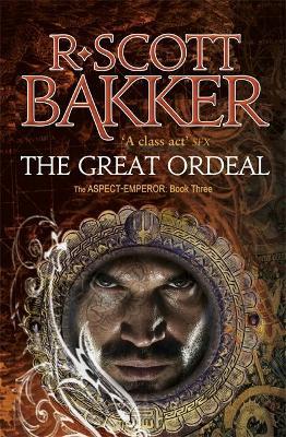 Great Ordeal by R Scott Bakker