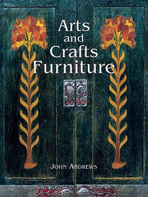 Arts and Crafts Furniture by Andrews, John