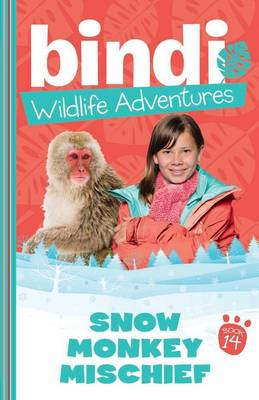 Bindi Wildlife Adventures 14 by Bindi Irwin