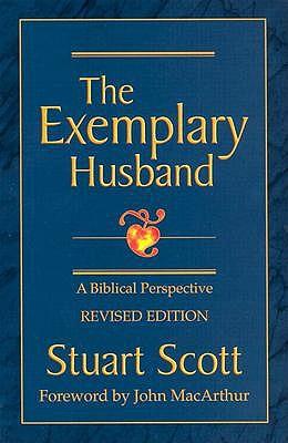 The Exemplary Husband by Dr Stuart Scott