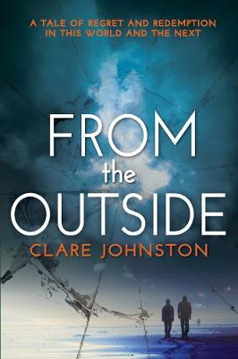 From The Outside by Clare Johnston
