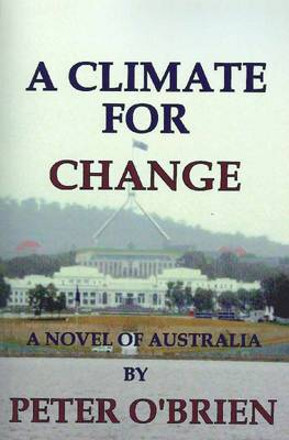 Climate for Change by Peter O'Brien