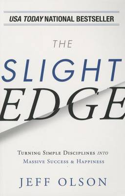 The Slight Edge by Jeff Olson
