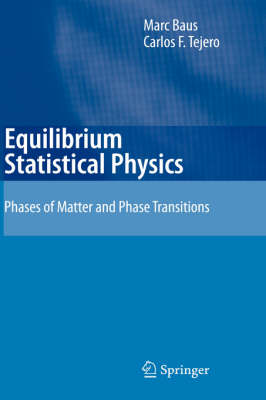 Equilibrium Statistical Physics by M. Baus