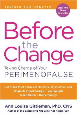Before the Change by Ann Louise Gittleman