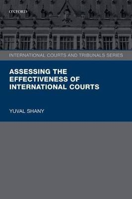 Assessing the Effectiveness of International Courts book