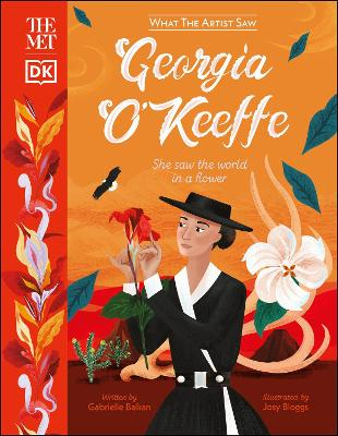 The Met Georgia O'Keeffe: She Saw the World in a Flower book